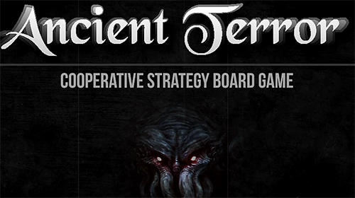 Baixar Ancient terror: Lovecraftian strategy board RPG para Android grátis.