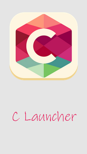 Baixar grátis o aplicativo Launchers C Launcher: Themes, wallpapers, DIY, smart, clean para celulares e tablets Android.
