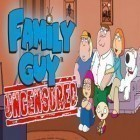 Juntamente com o jogo Drop The Chicken para iPhone, baixar grátis do Family Guy: Uncensored.