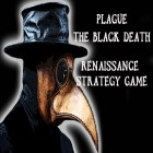 Juntamente com o jogo The Settlers para iPhone, baixar grátis do Plague: The black death. Renaissance strategy game.