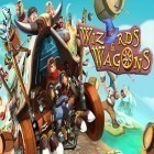 Juntamente com o jogo Hit and knock down para iPhone, baixar grátis do Wizards and wagons.
